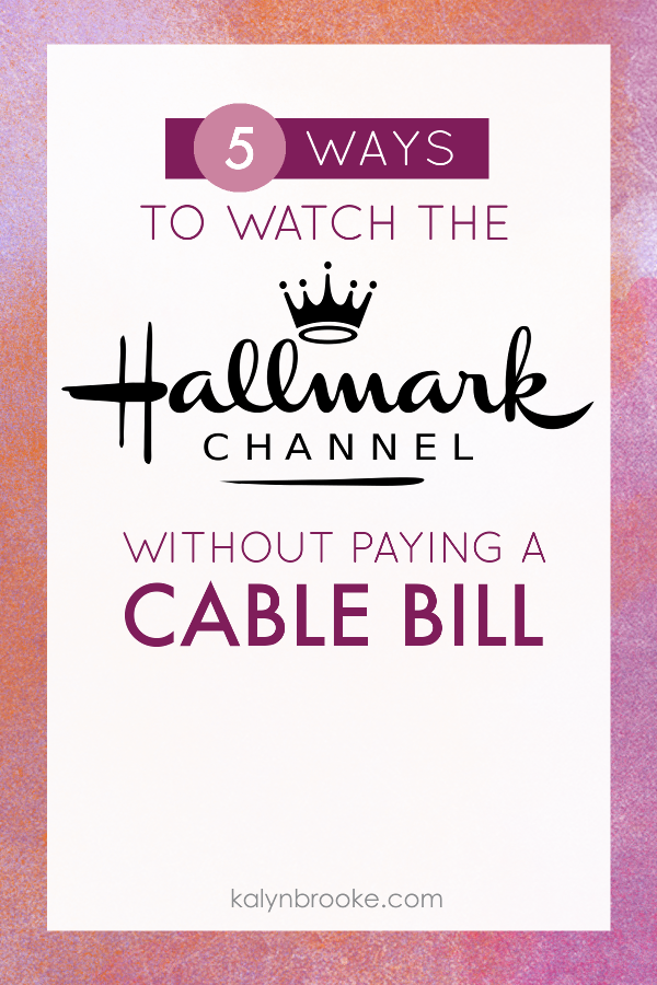 Can You Get Hallmark Channel On Hulu Watch Hallmark Holiday Movies Without Paying For Cable Hallmark Holiday Movies Hallmark Channel Hallmark Christmas Movies