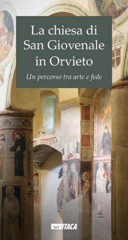 Libreria Medievale: La chiesa di San Giovenale in Orvieto