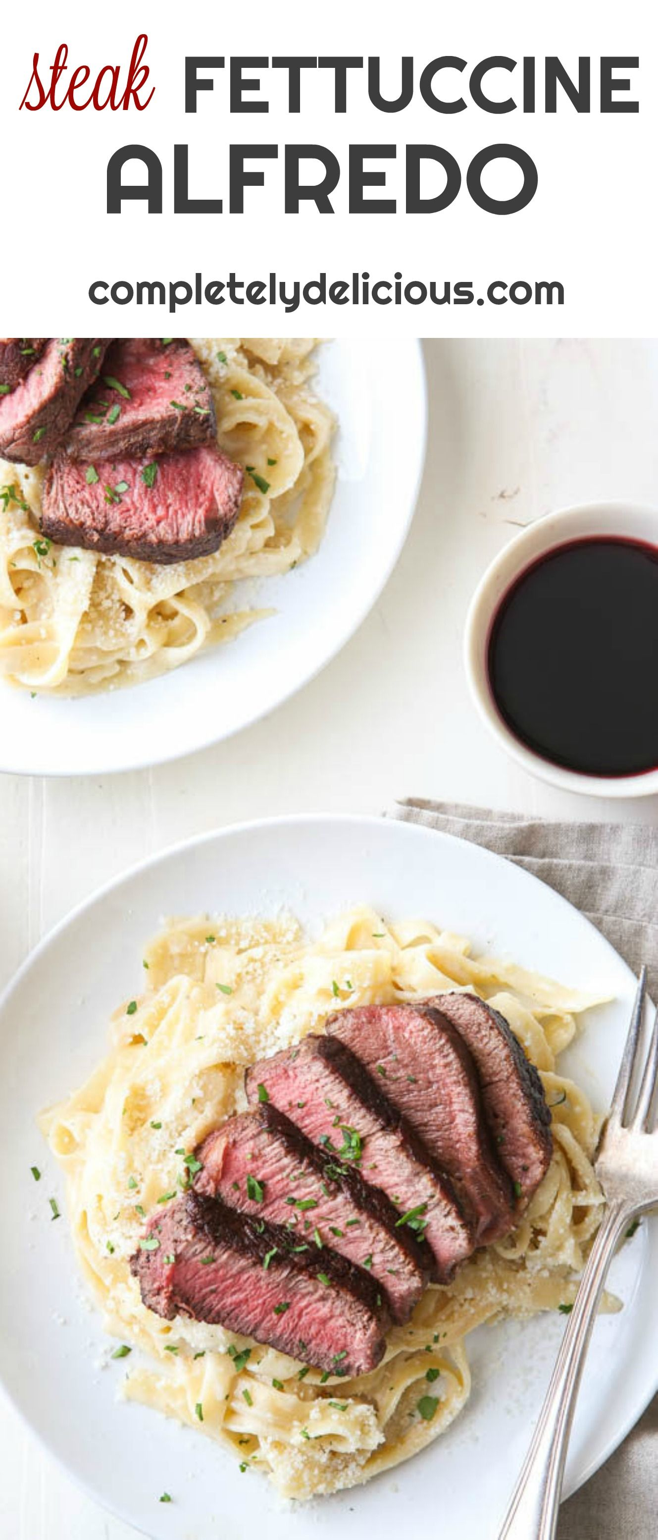 This Steak And Fettuccine Alfredo Is A Simple But Elegant Dinner For Two