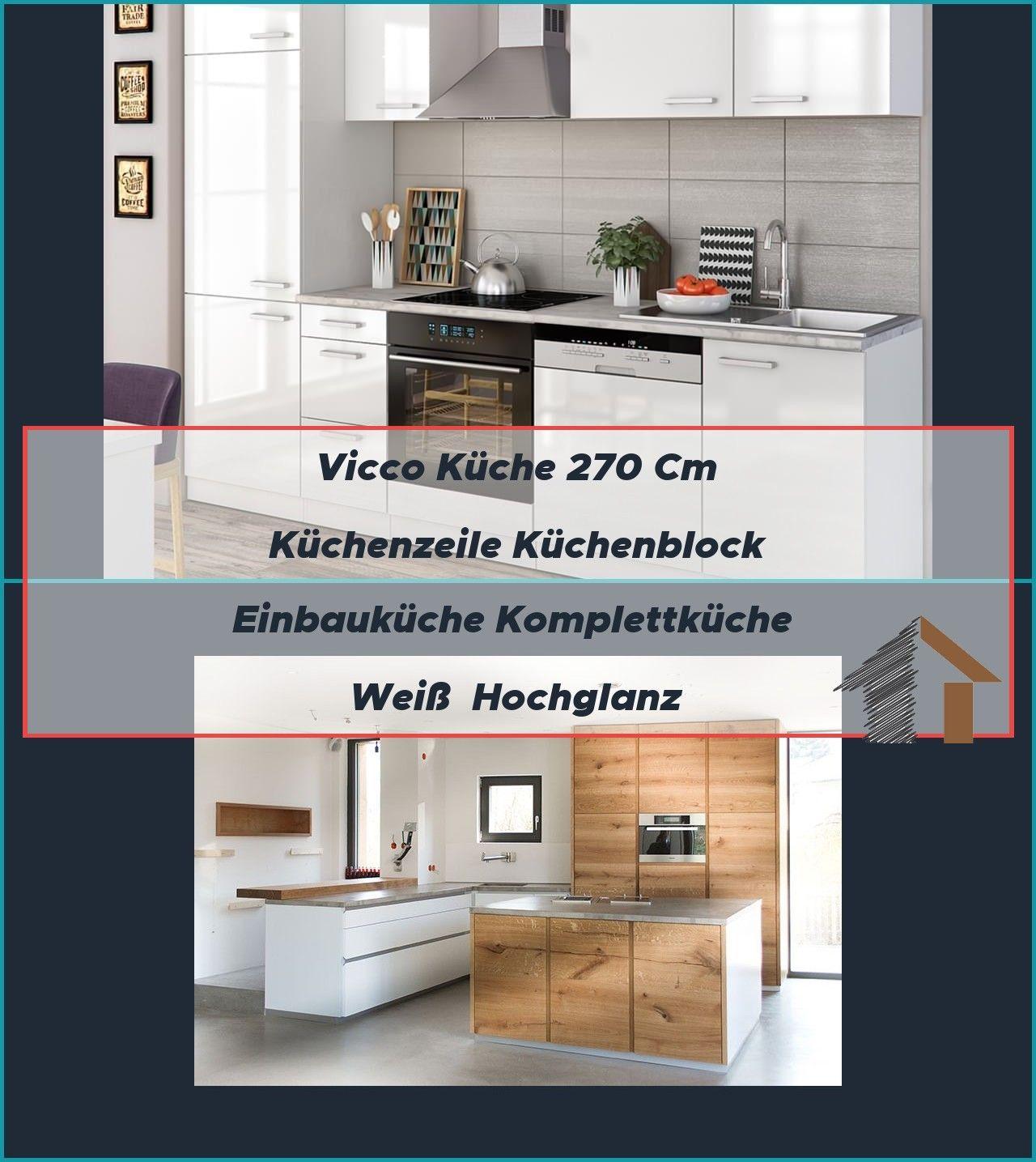 Vicco Kuche 270 Cm Kuchenzeile Kuchenblock Einbaukuche Komplettkuche Weiss Hochglanz Eiche Holz Modern Weiss Che Kuch In 2020 Kuche Block Einbaukuche Schmidt Kuchen