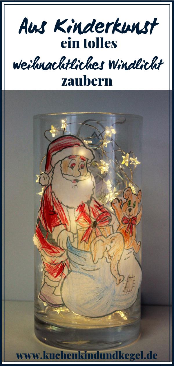 Diy Basteln Mit Kindern Weihnachtliches Windlicht Diy