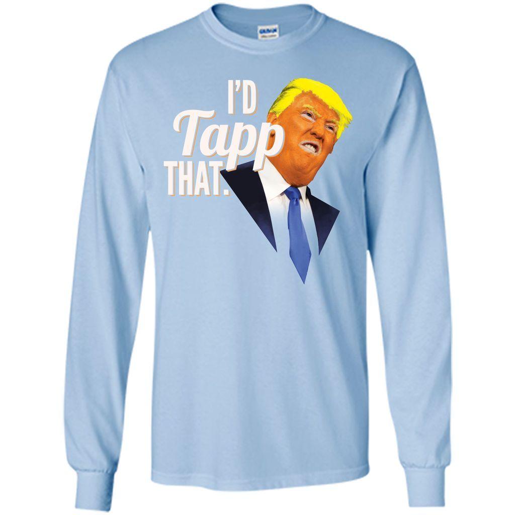 I'd Tapp That Wiretapping Trump Resist Wiretap T-Shirt