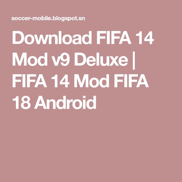 Fifa 18 V9 Deluxe Apk