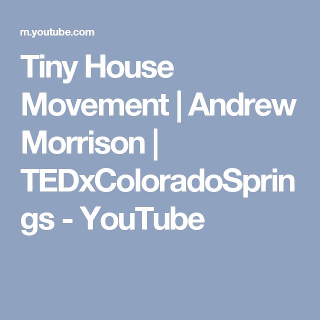 Tiny House Movement Andrew Morrison