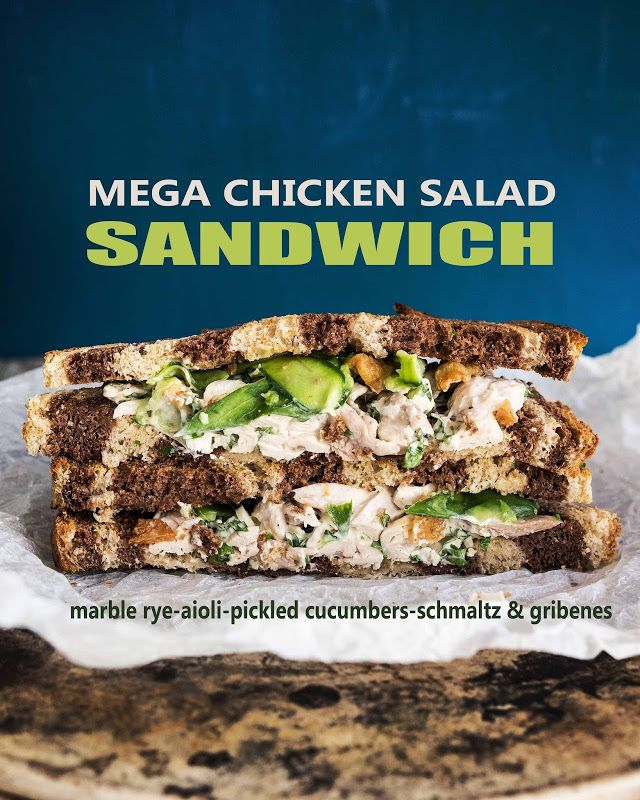 Mega Chicken Salad Sandwich with Homemade Marble Rye, Aioli, Pickled Cucumbers, Schmaltz and Gribenes
