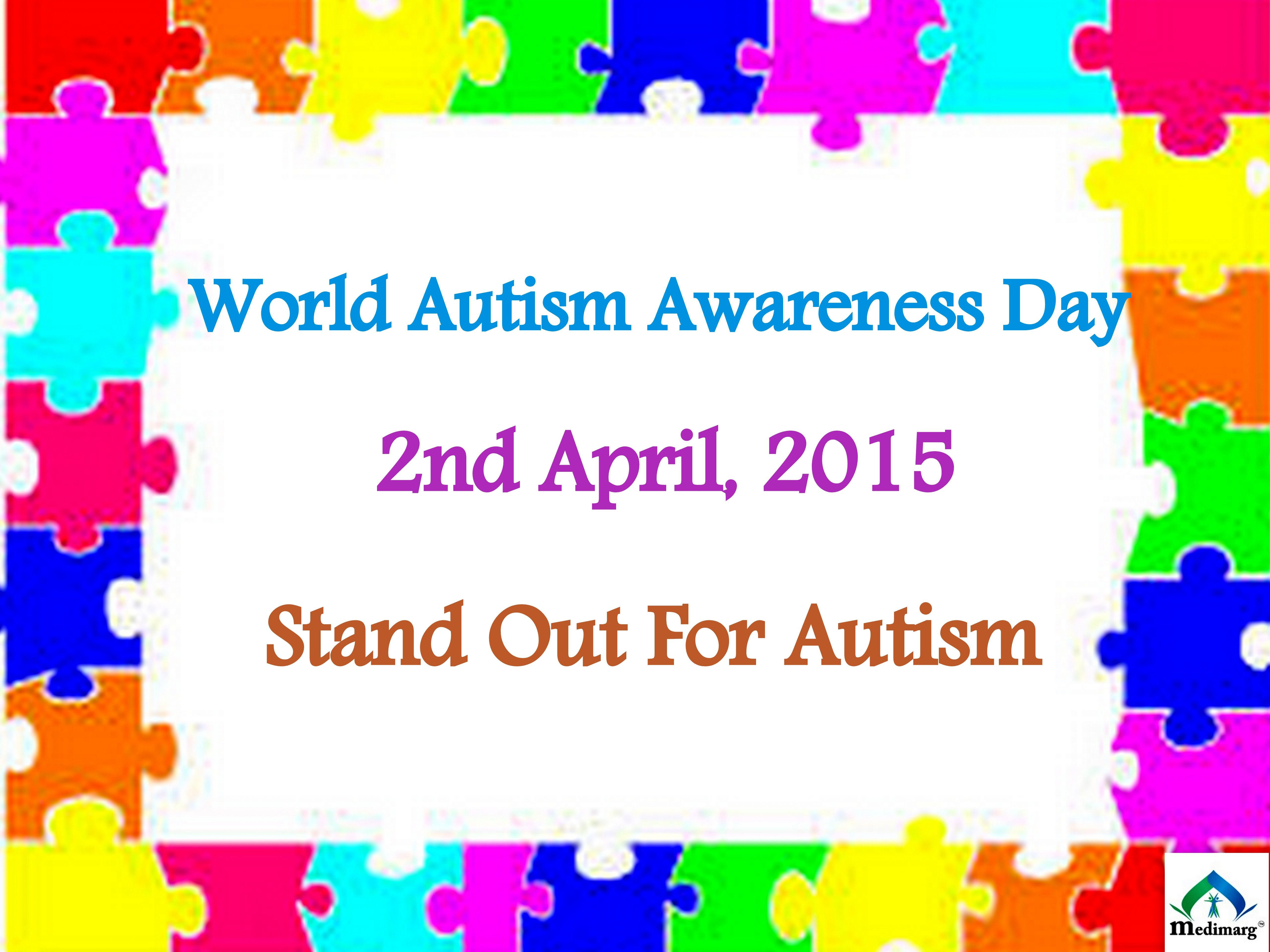 World Autism Awareness Day Stand Out For Autism https