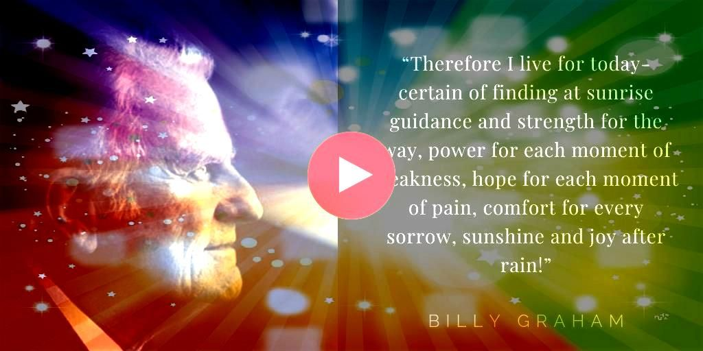 Graham Quotes About Hope Here are 15 Billy Graham quotes about hope to remind you of the hope we have in Christ our Savior The first one The will of God will not take us...