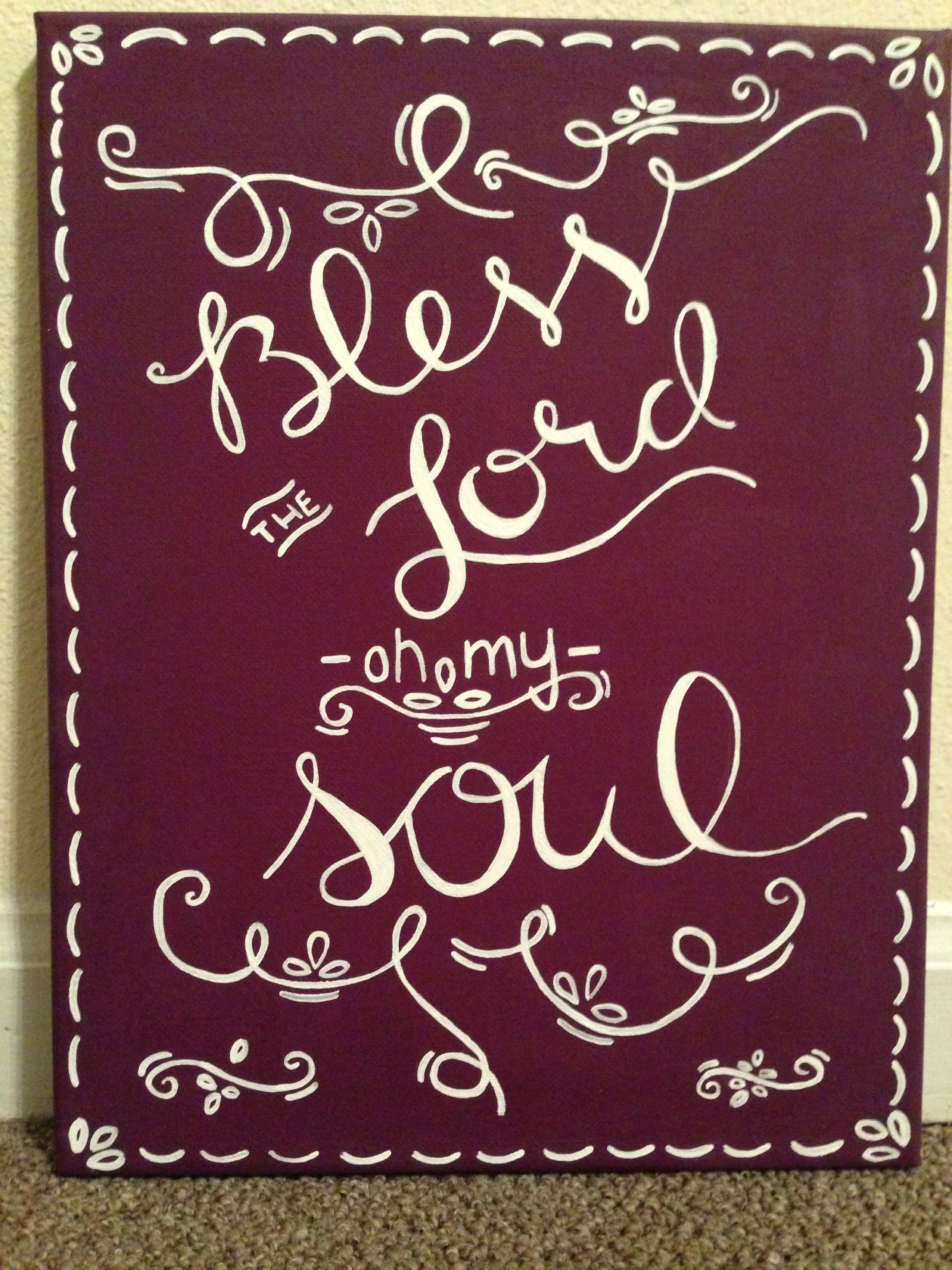 Bless The Lord oh my soul canvas  10,000 Reasons Lyrics | Craft