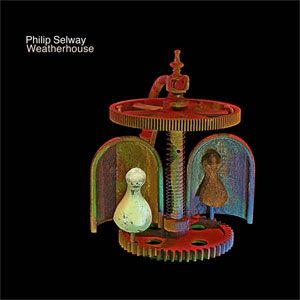 Philip-Selway-Weatherhouse-180g-LP-CD