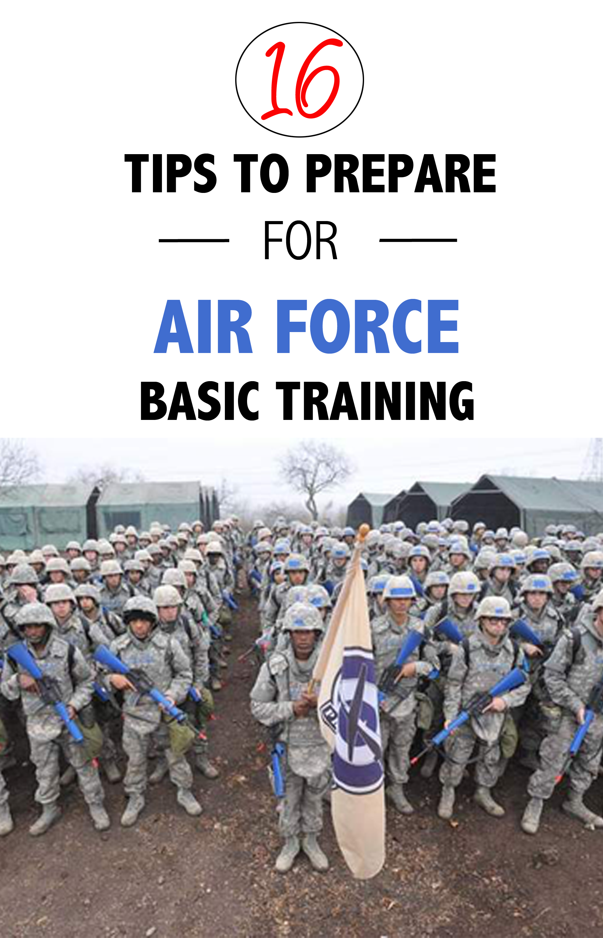Get prepared for Air Force Basic Military Training with these 16