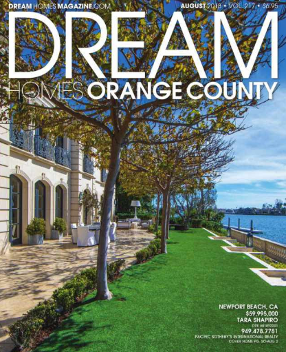 Orange County Dream Homes Magazine For August. The Newport Beach Cover Home  Is Listed By My Firm For $59,995,000.