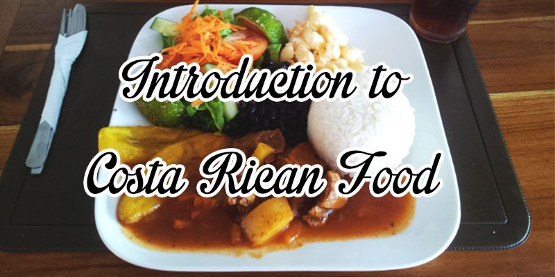 All about the yummy costa rican food que rico food food all about costa rican food forumfinder Gallery