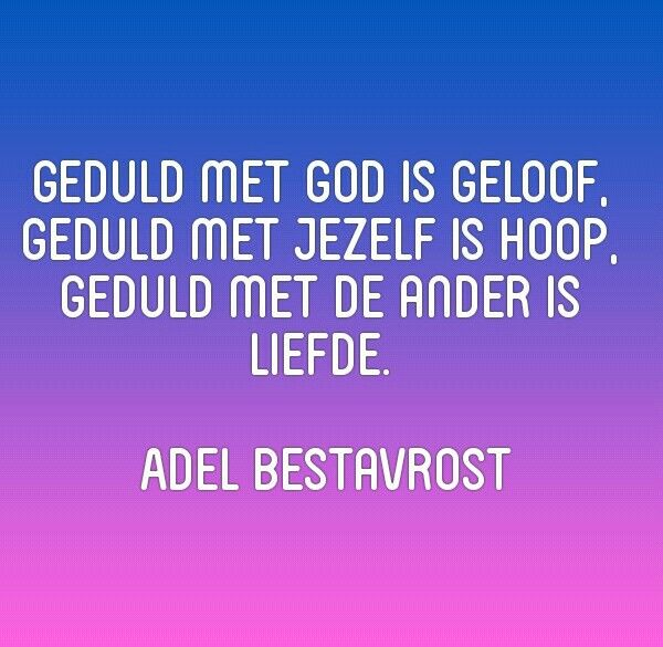 54 Best Chanakya Quotes About What S Most Important In This Life: Geduld Is Geloof, Hoop En Liefde