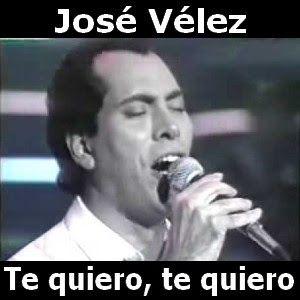 Acordes D Canciones: Jose Velez - Te quiero, te quiero