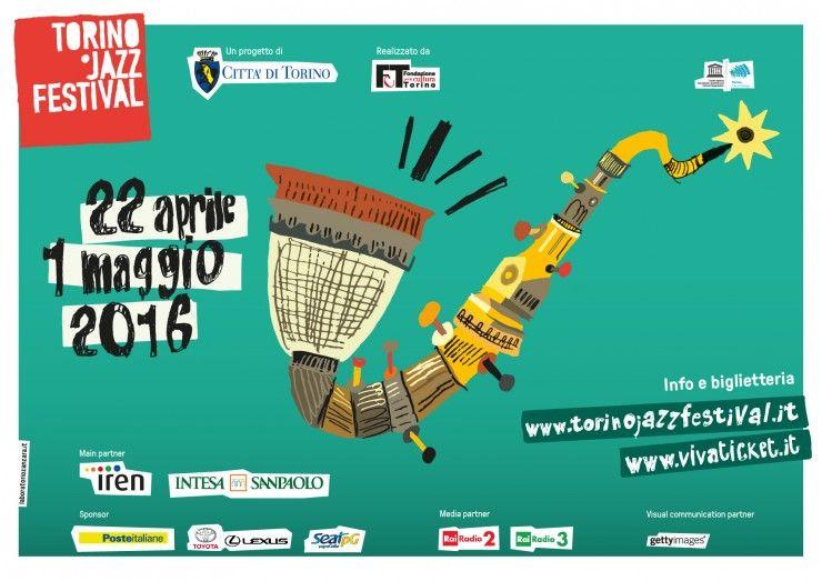 Eventi a Torino   Jazz Festival 2016 dal 22 aprile al 1 maggio #tjf2016