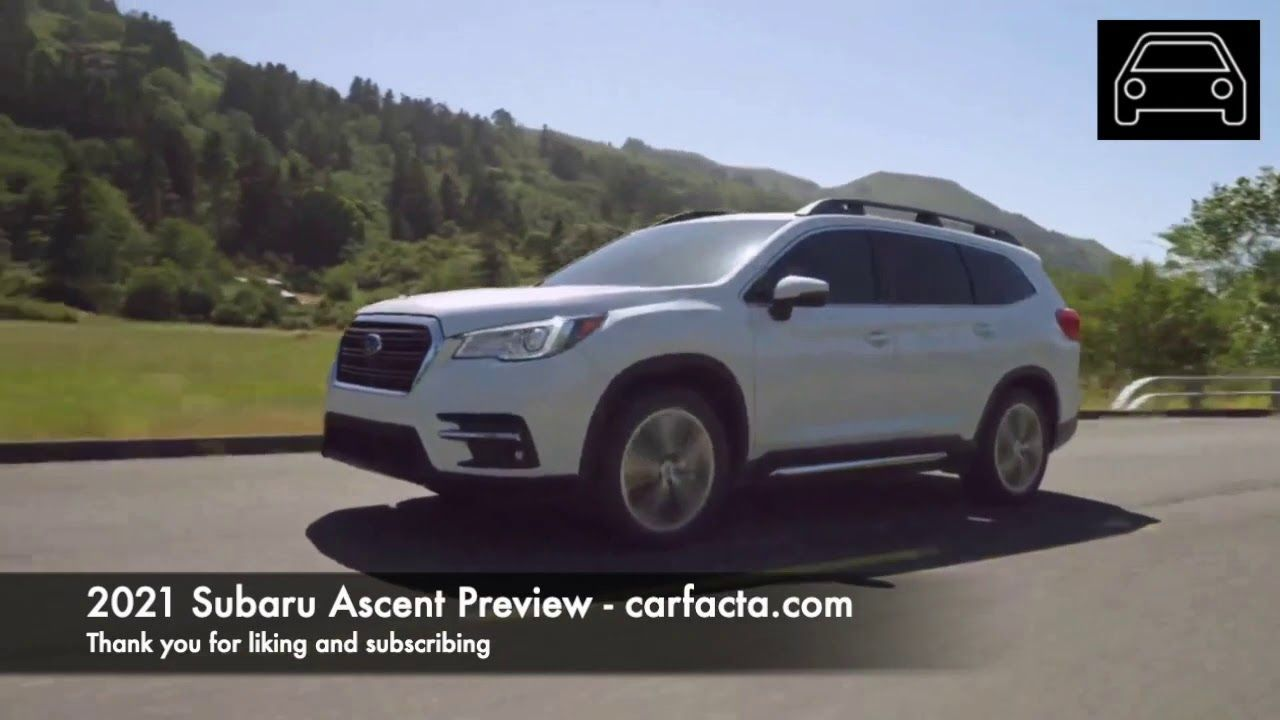 Subaru Ascent 2019 Vs 2021 Value and Overview Review