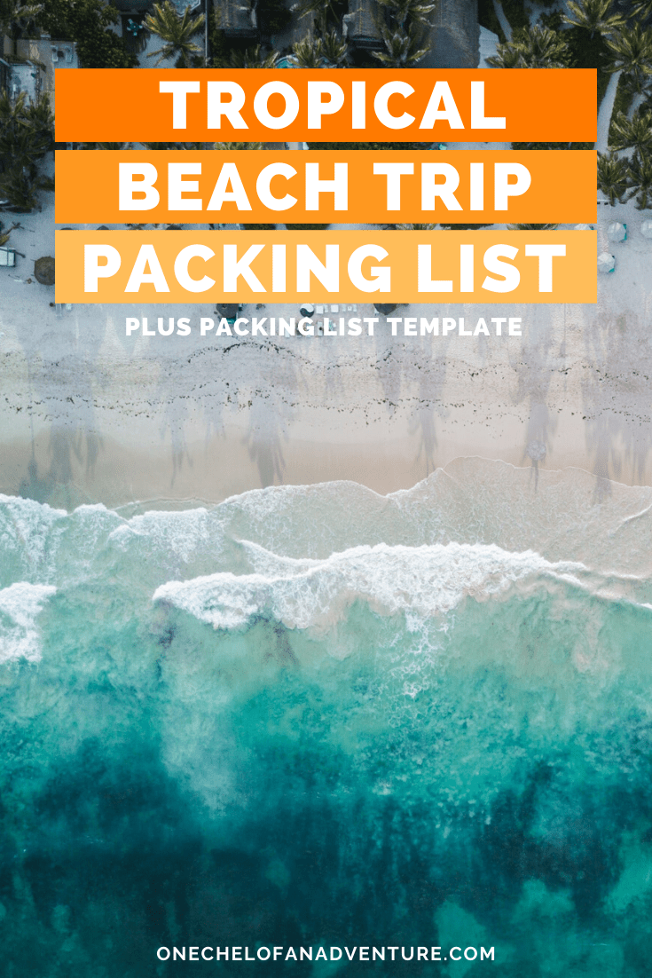 What To Pack For A Tropical Beach Vacation Women Packing List Beach Vacation Packing Packing List For Vacation Beach Vacation Packing List