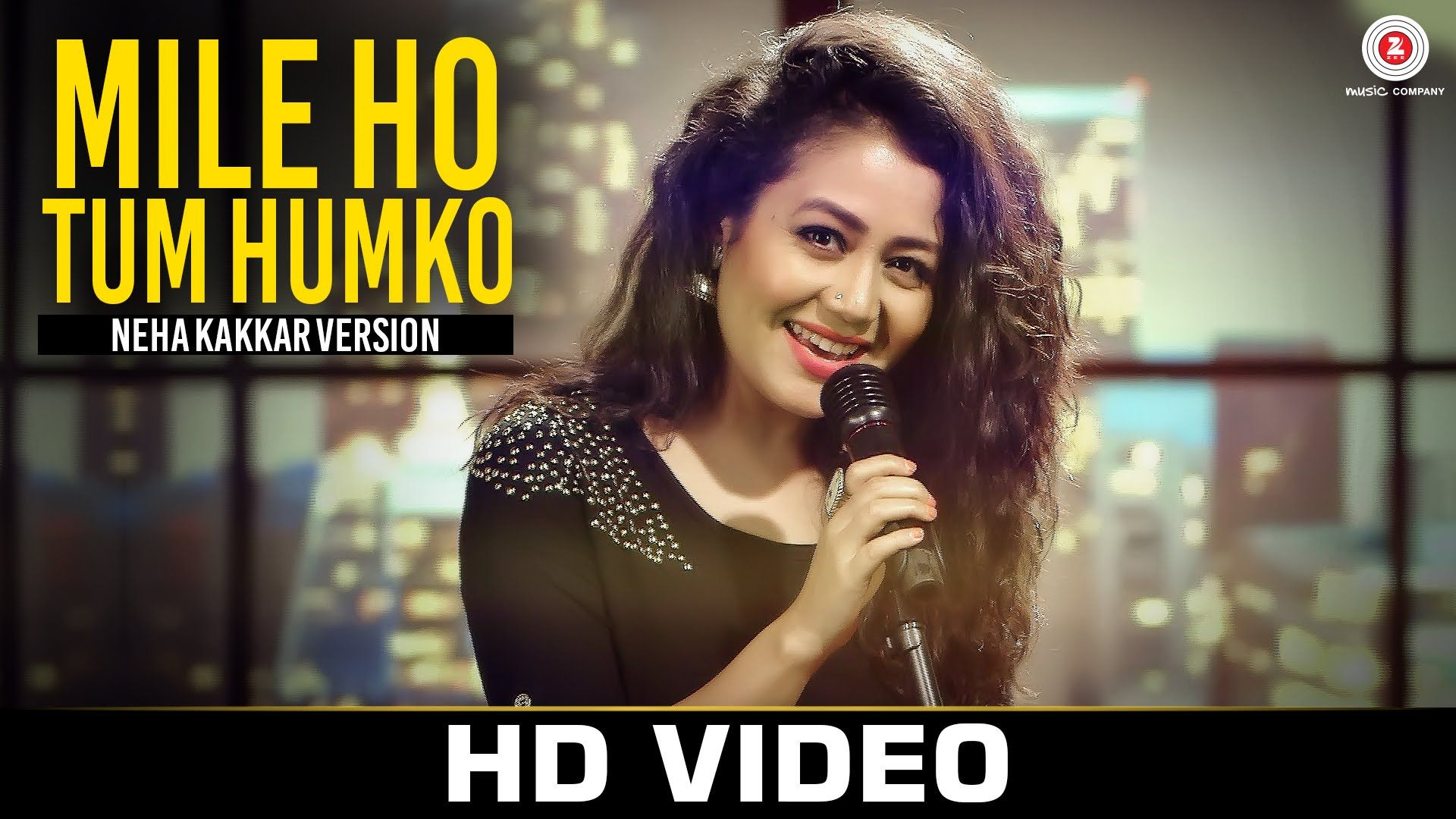 Mile Ho Tum - Neha Kakkar's Version   Tony Kakkar   Love songs ...