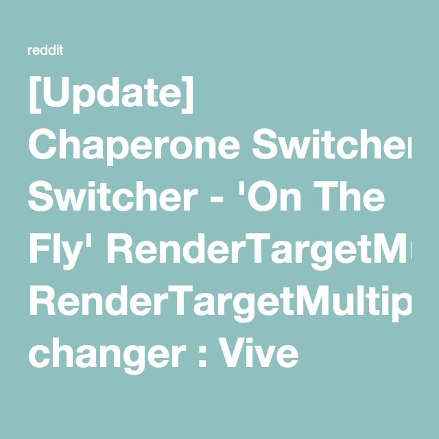 chaperone switcher