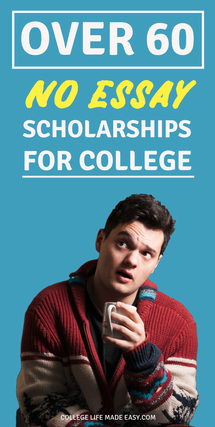 Easy scholarships to apply for no essay