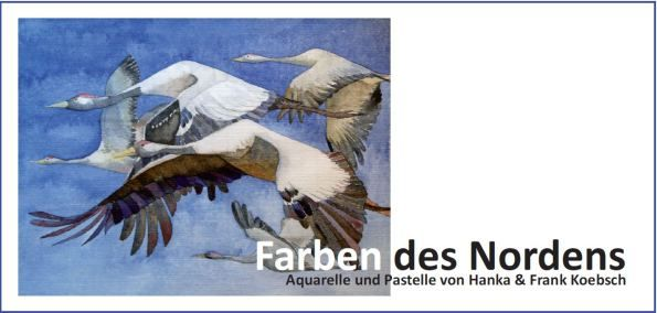 Einladungskarte für die Ausstellung von  Hanka & Frank Koebsch - Farben des Nordens