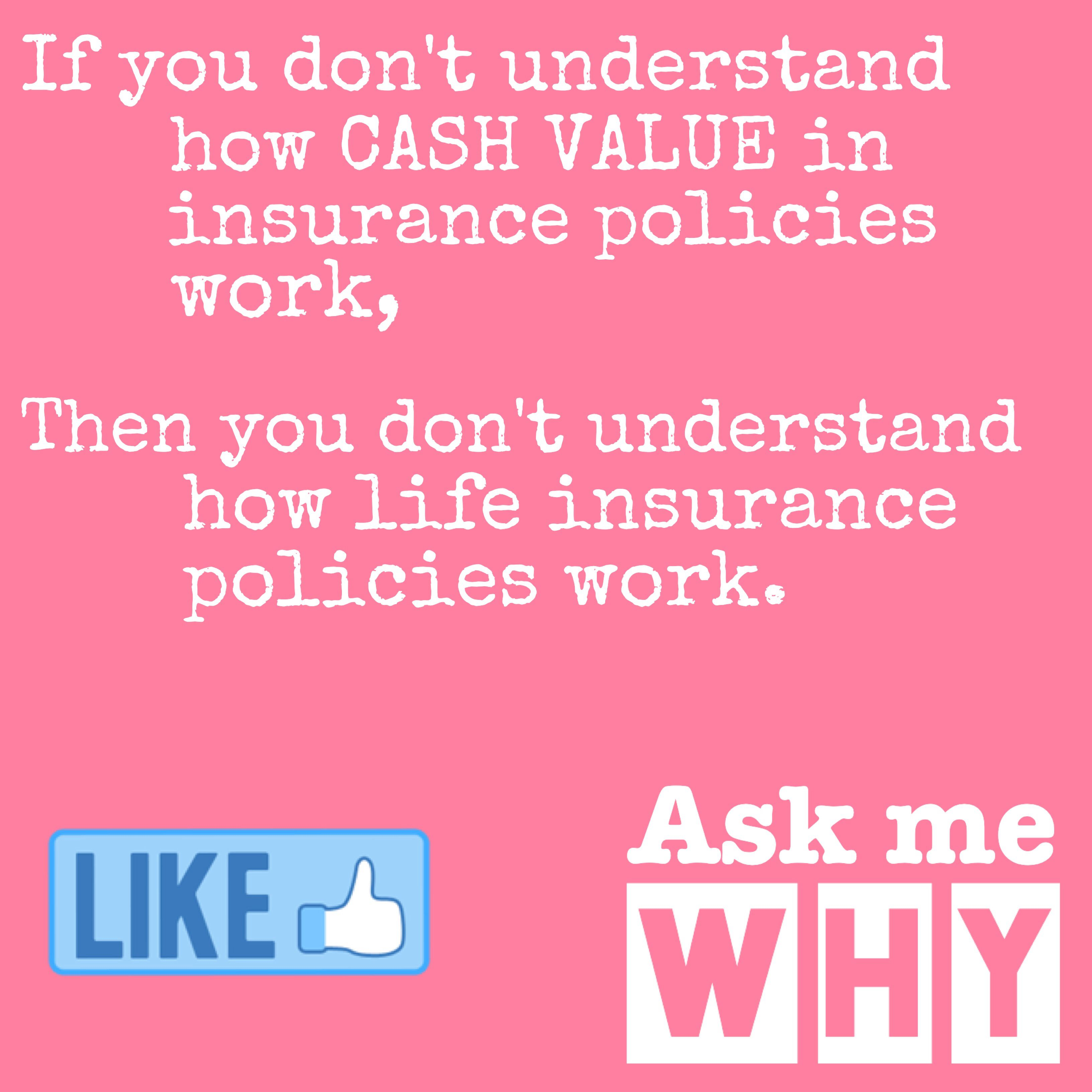 Cash value life insurance life insurance insurance