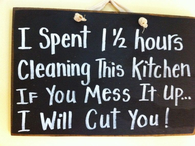 clean kitchen signs i spent 1 and one half hours cleaning kitchen sign if you 737