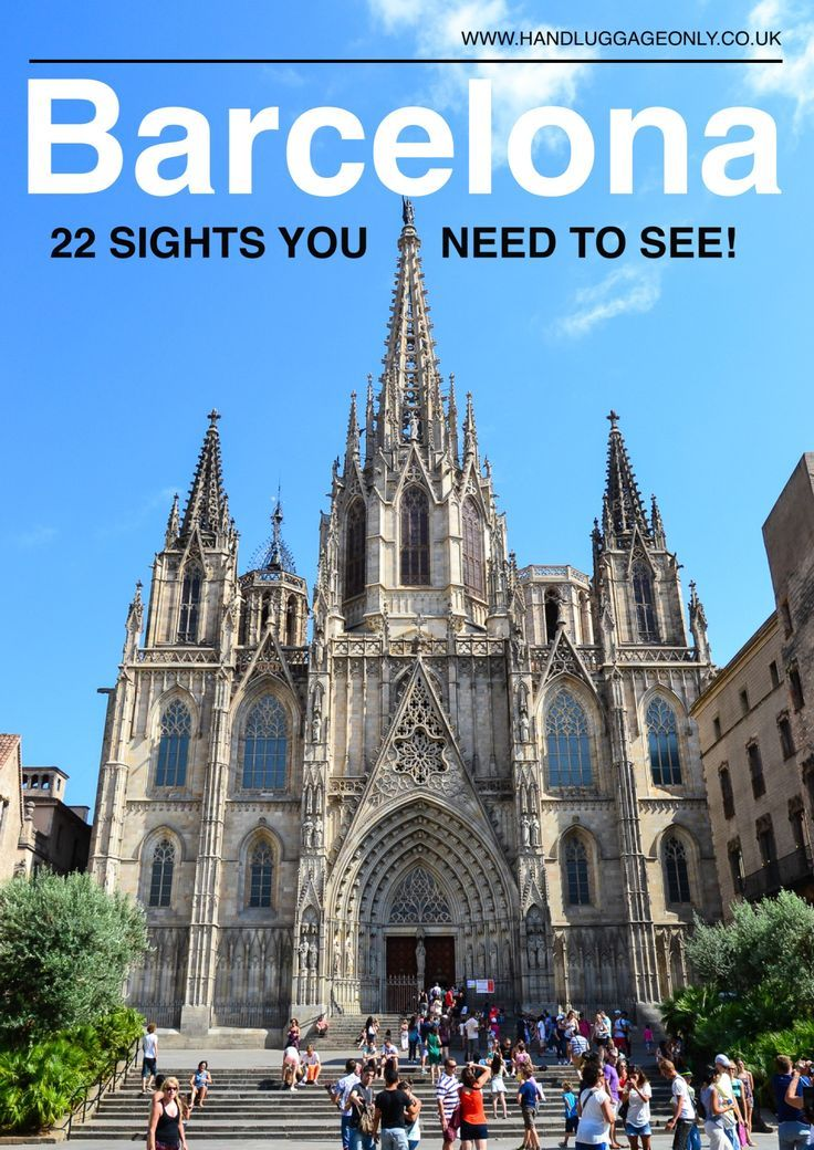 Dua Sights You Have To See When You Visit Barcelona Spain Hand Luggage Only Travel Food