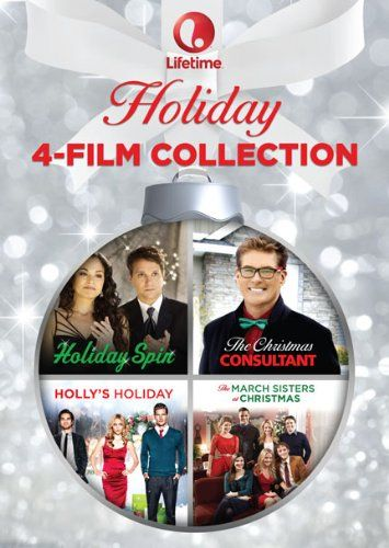 Lifetime Holiday 4 Film Collection The Christmas Consultant Holiday Spin The March Sisters At Christm Christmas Movies Holiday Movie Hallmark Christmas Movies