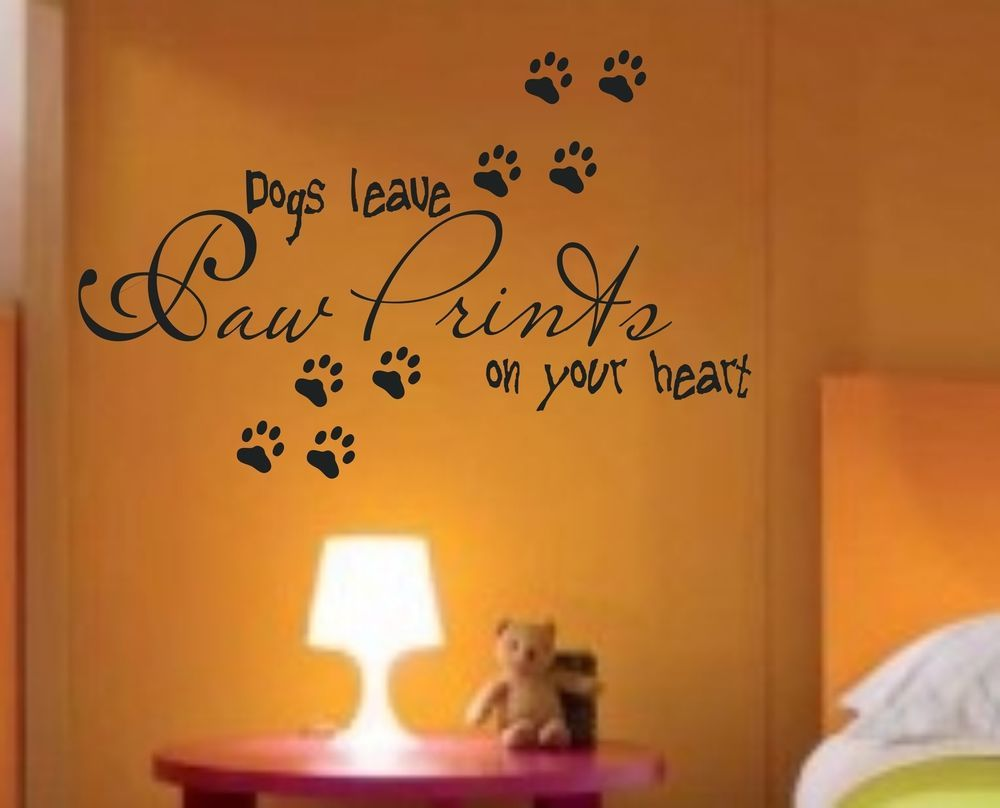 Dogs leave paw prints saying vinyl decal wall sticker home decor quote lettering & Dogs leave paw prints saying vinyl decal wall sticker home decor ...