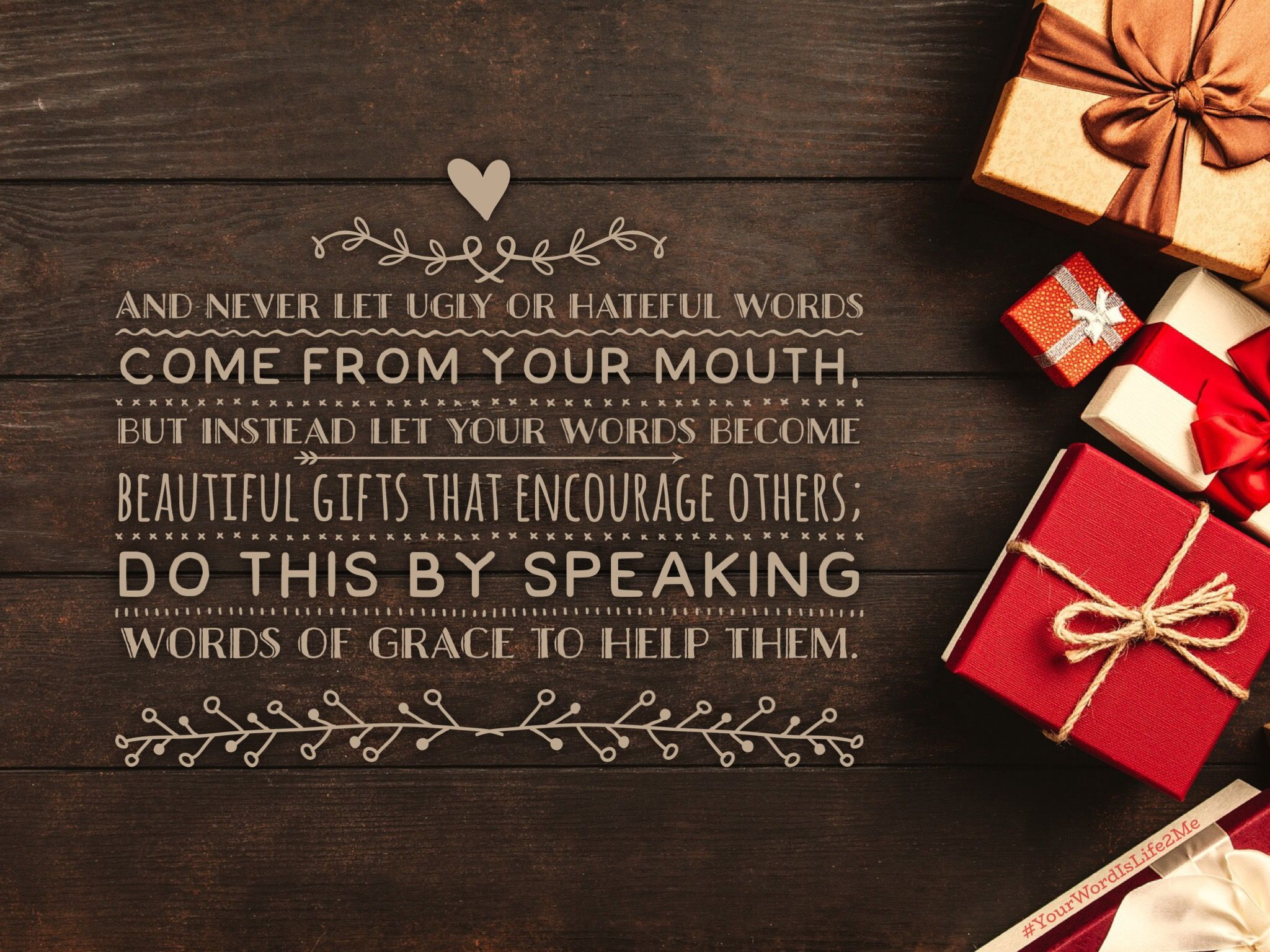 Ephesians 4 beautiful gifts your word words