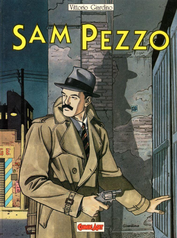 """dirtyriver: """" Vittorio Giardino - Sam Pezzo """""""