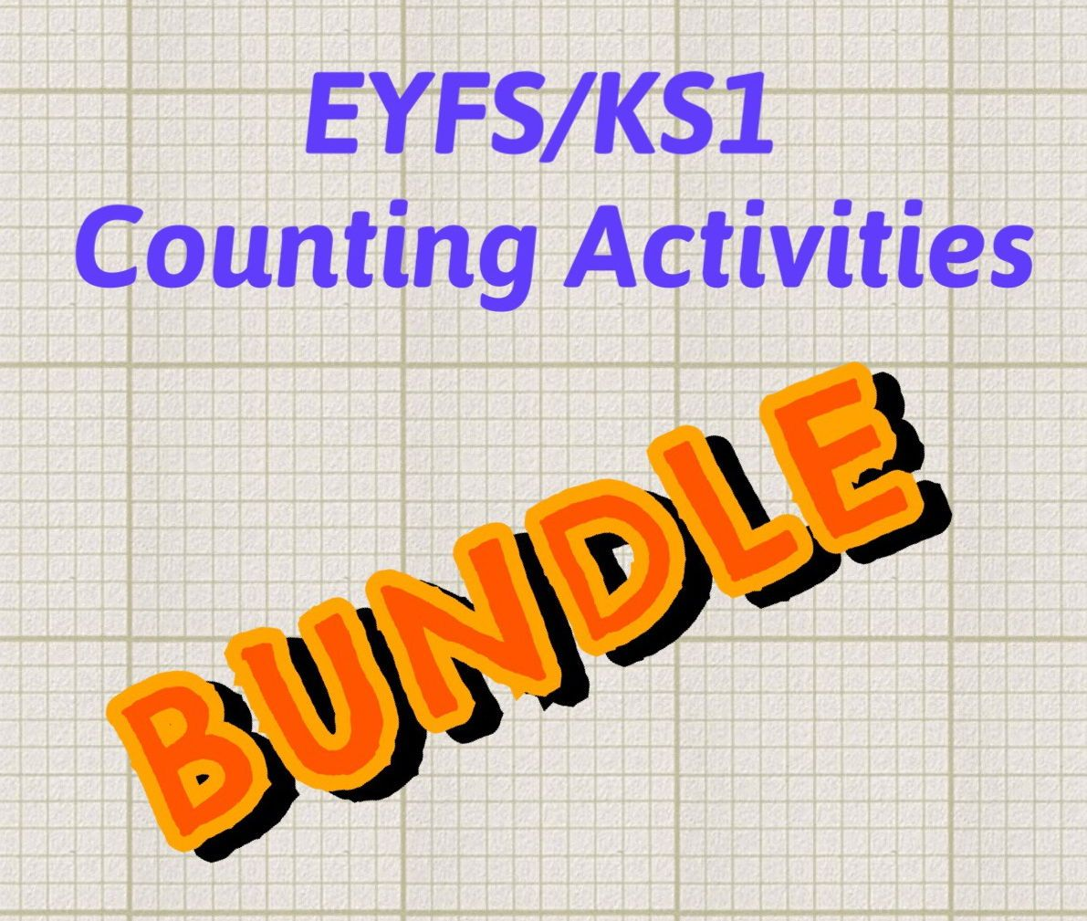 Counting Activities Bundle For Eyfs Ks1