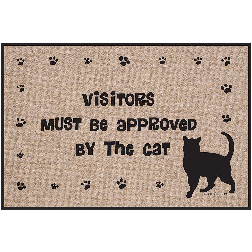 Visitors Must Be Approved By The Cat Doormat Door Mat Cat