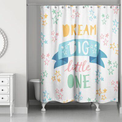 Isabelle Max Abrego Dream Big Little One Shower Curtain Bathroom Kids Shower Curtain Hooks Design