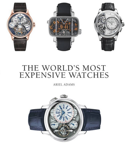 Book For Your Coffee Table The World S Most Expensive Watches