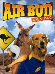 Air Bud Aussie Rules Air Buddies Movies Air Bud Movies Dog