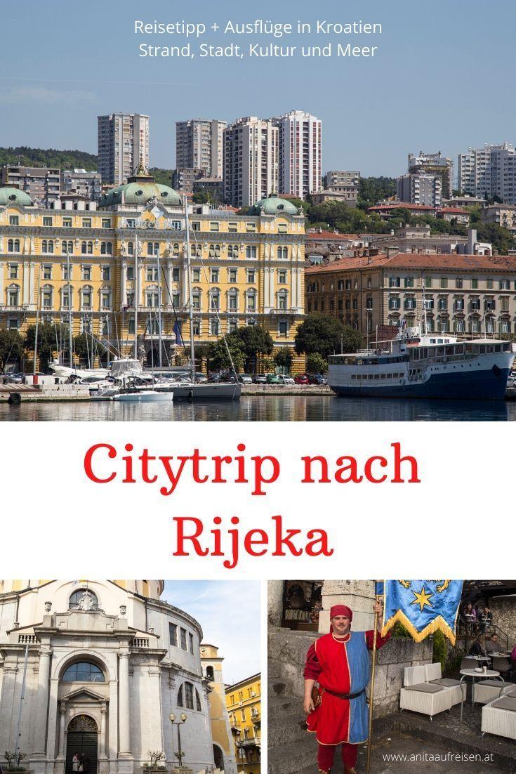 Rijeka 2020 Insidertipps Und Programm Fur Die Kulturhauptstadt Reisen Kroatien Reisen Urlaub Am Meer