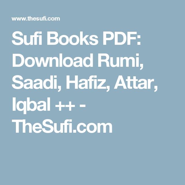 Sufi Books Pdf Download Rumi Saadi Hafiz Attar Iqbal