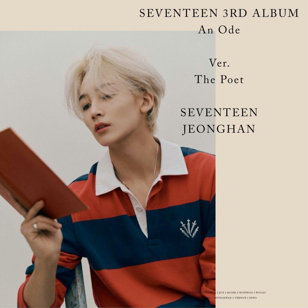 Seventeen 3rd Album An Ode Official Photo The Poet Ver Jeonghan Seventeen 세븐틴 An Ode Seventeen Kembar Wattpad