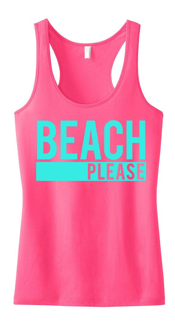 BEACH PLEASE Tank Top, Beach Clothes, Beach Tank, Workout Shirt, Gym ...