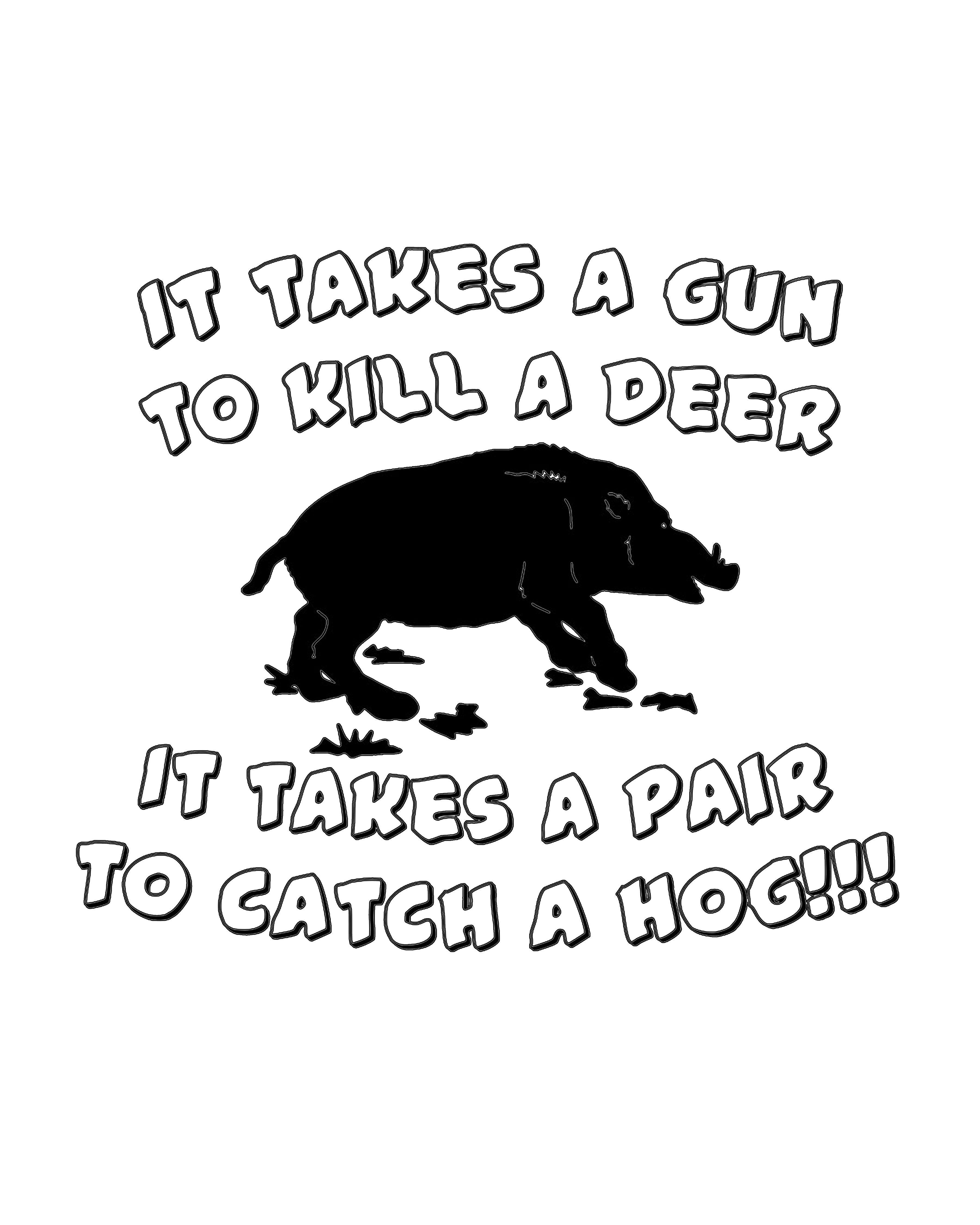 Hog Hunting Pighuntingquotes