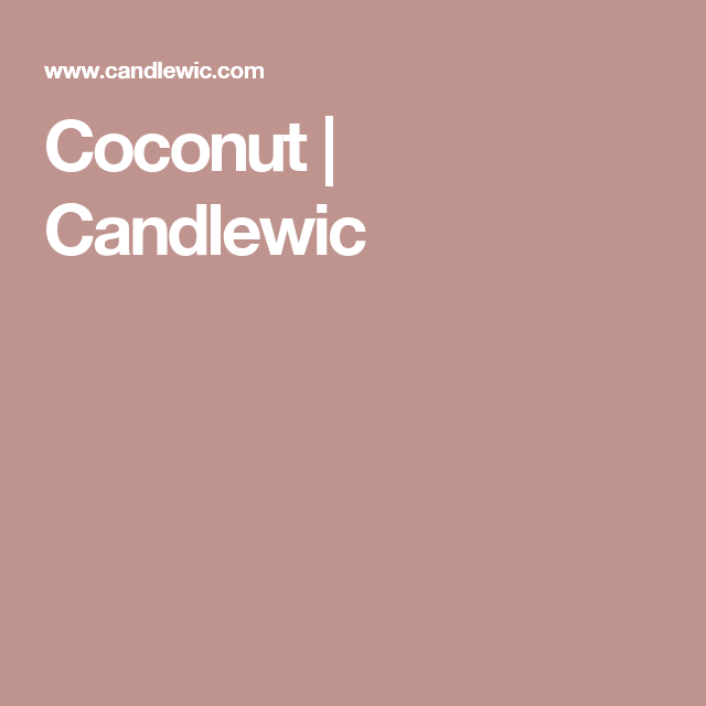 Coconut | Candlewic