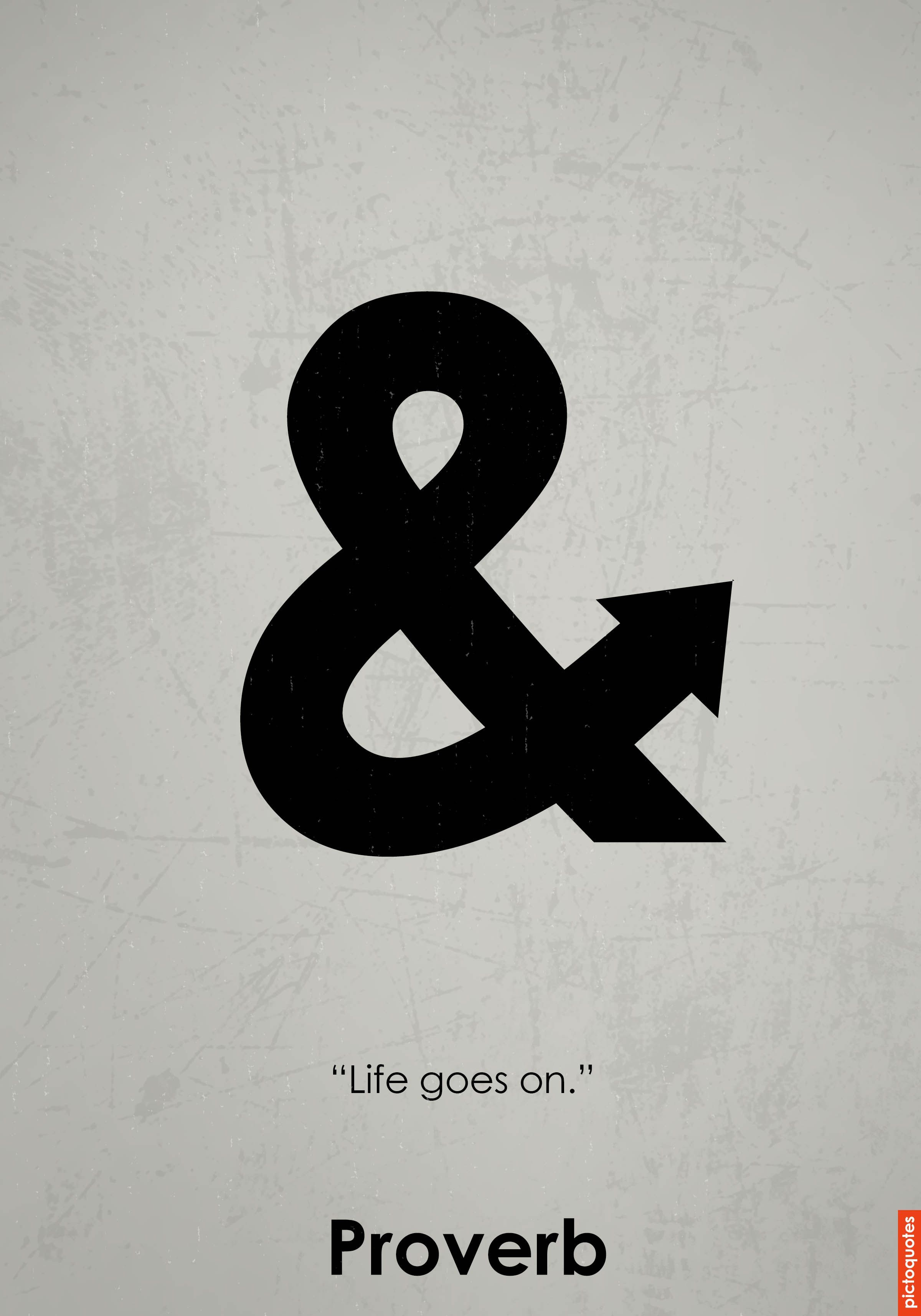 Life Goes On Quotes Pictoquotes Reality Pinterest Tattoos