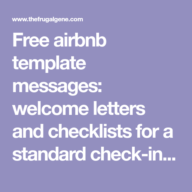 AirBnB Template Messages - Welcome Letters & Security