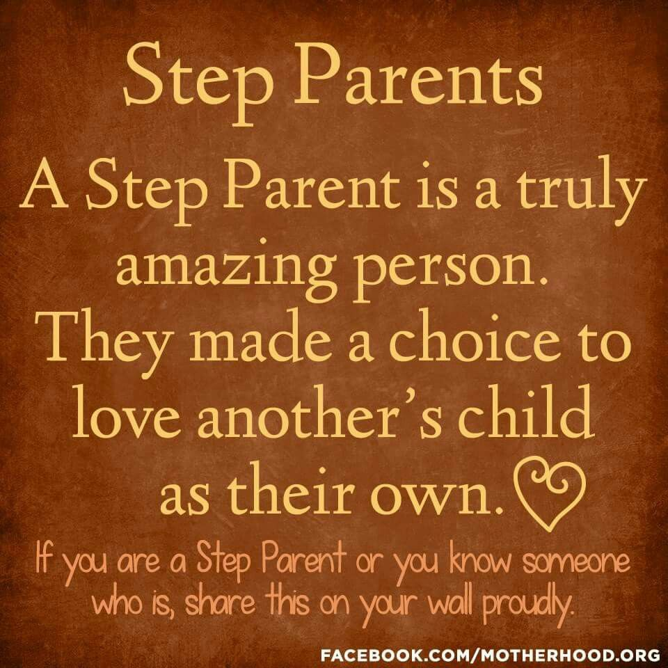 Step Parent Love Quotes Step Parents.this Is Very True But In Our House No One Is