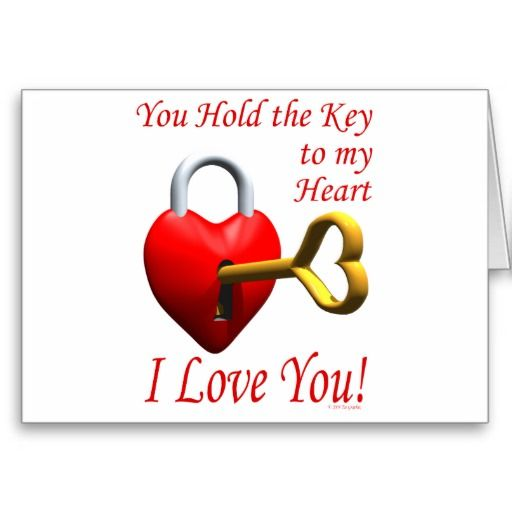 You Hold The Key To My Heart I Love You Card Zazzlecom If You