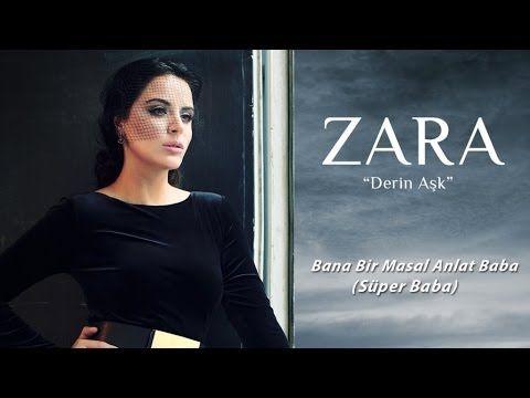 ▶ Zara - Bana Bir Masal Anlat Baba (Süper Baba) - YouTube