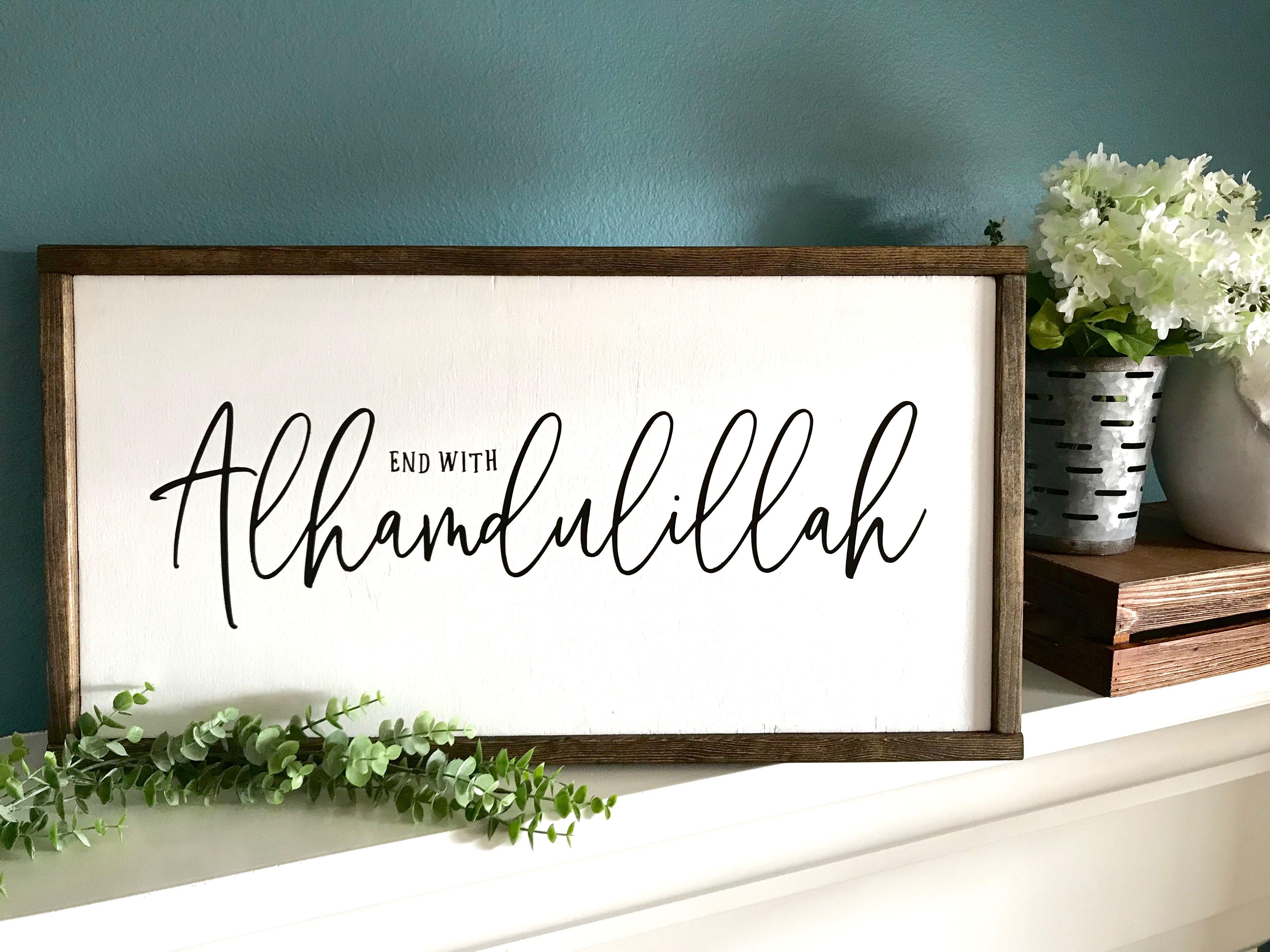 Islamic Wall Art Ramadan Eid Gifts Islamic Wood Signs Islamic Home Decor Start with Bismillah or End with Alhamdulillah 25.5 x 13.5
