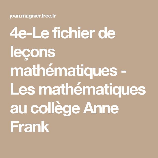 4e-Le fichier de leçons mathématiques - Les mathématiques au collège Anne Frank